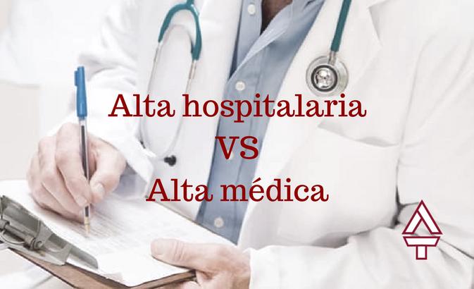 Alta hospitalaria vs alta medica
